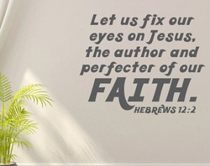 eyes on Jesus the author and perfecter