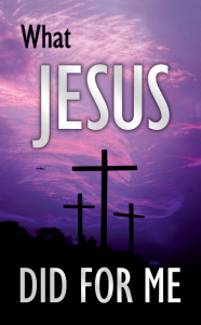 what-jesus-did-for-me-186x300
