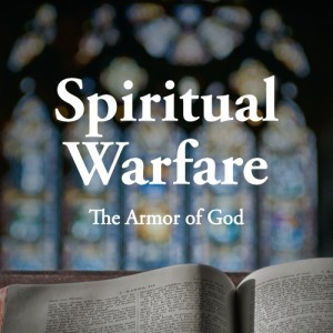 spiritual_warfare_the_armor_of_god